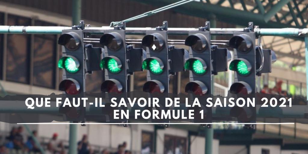 Que faut-il savoir de la saison 2021 en Formule 1