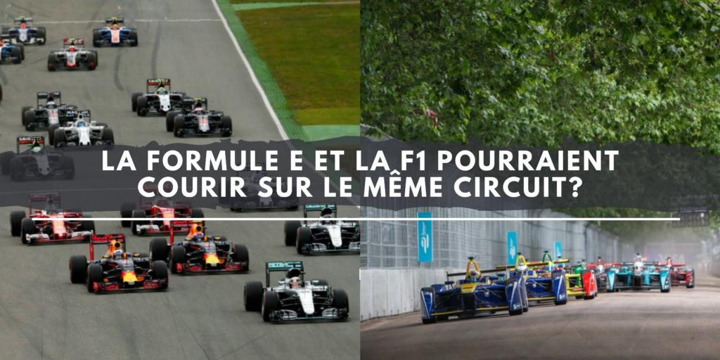 La Formule E et la F1 pourraient courir sur le même circuit?