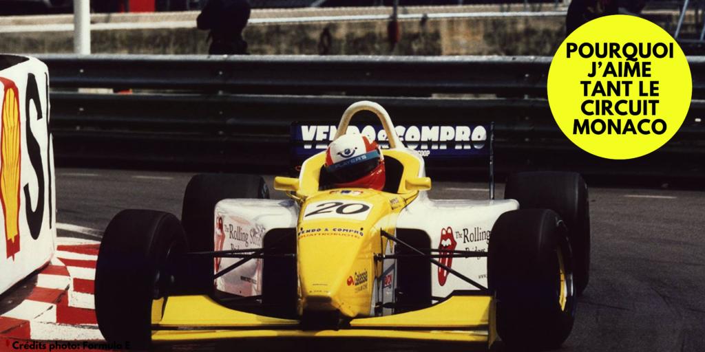 Pourquoi j'aime tant le circuit Monaco